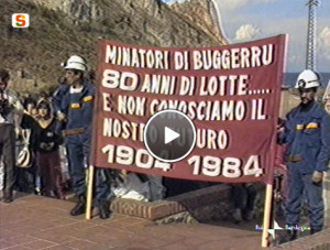 1904-1984 Dai fatti di Buggerru l'eredità della miniera